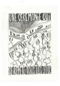 Thibault Scemama de Gialluly, Une cérémonie qui se répète tous les jours, 19x25, crayon sur papier, 2020